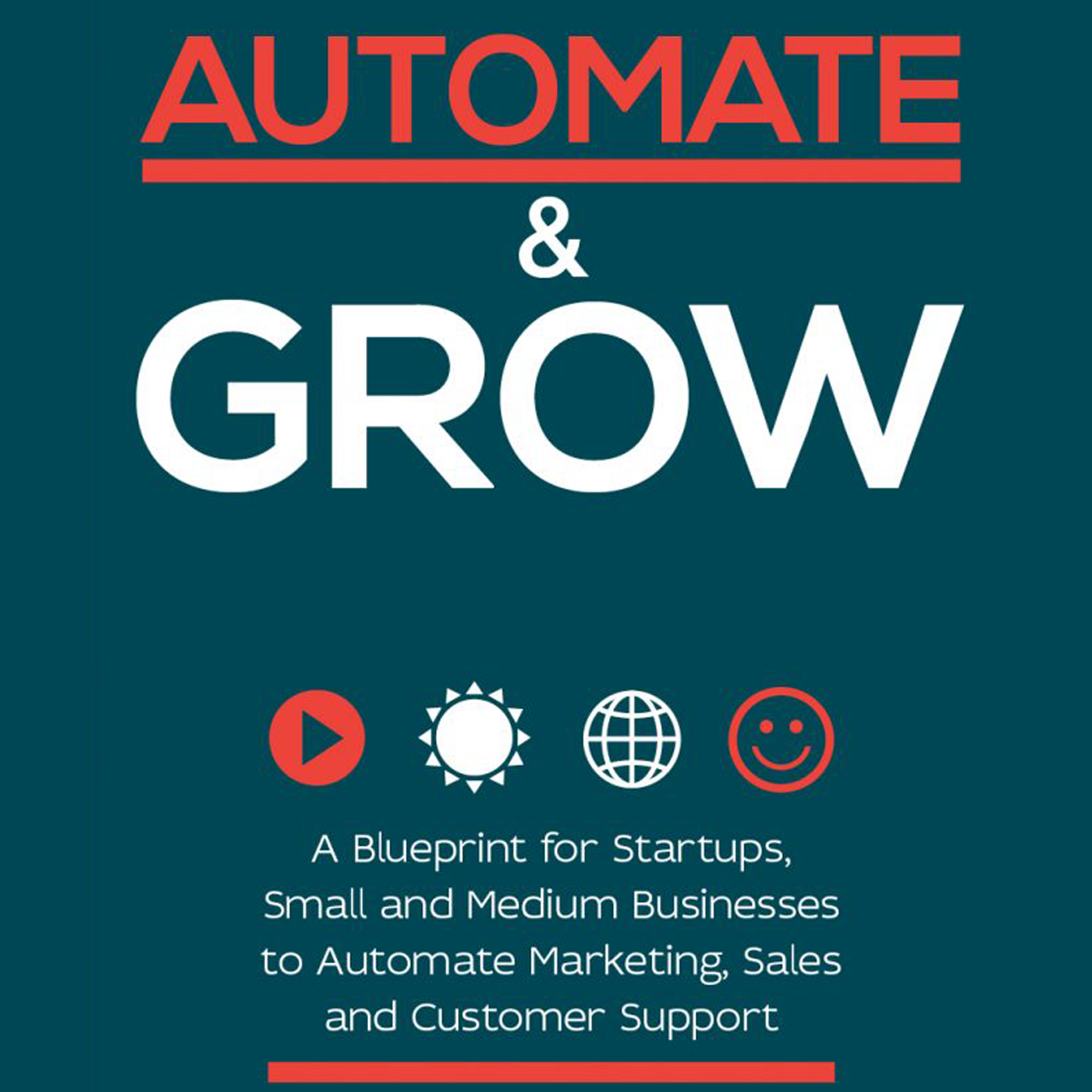 Automate and Grow